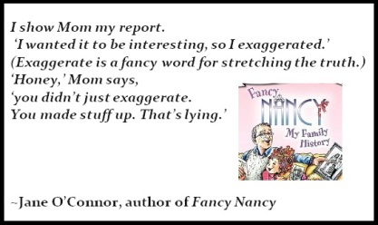 Fancy Nancy Quote on Lying