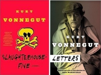 Kurt Vonnegut Letters and Slaughterhouse Five