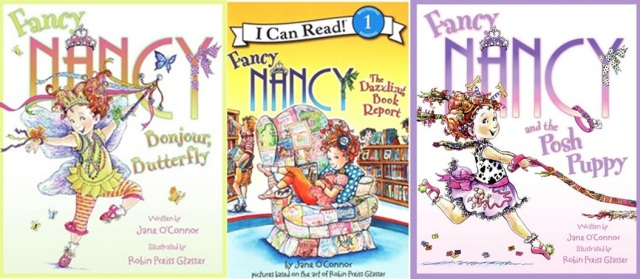 Fancy Nancy Trio author is Jane O Connor Art by Robin Preiss Glasser