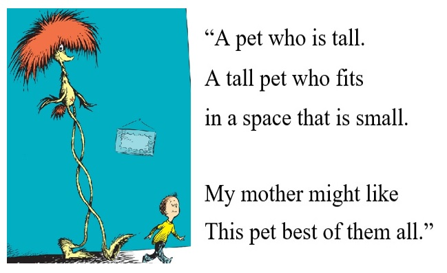 A pet who is tall with image from Seuss Book